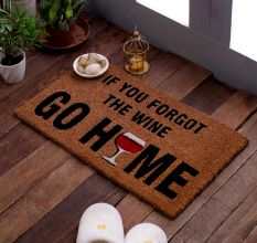 SWHF VBC Natural Printed Door And Floor Mat : If You Forgot The Wine Go Home